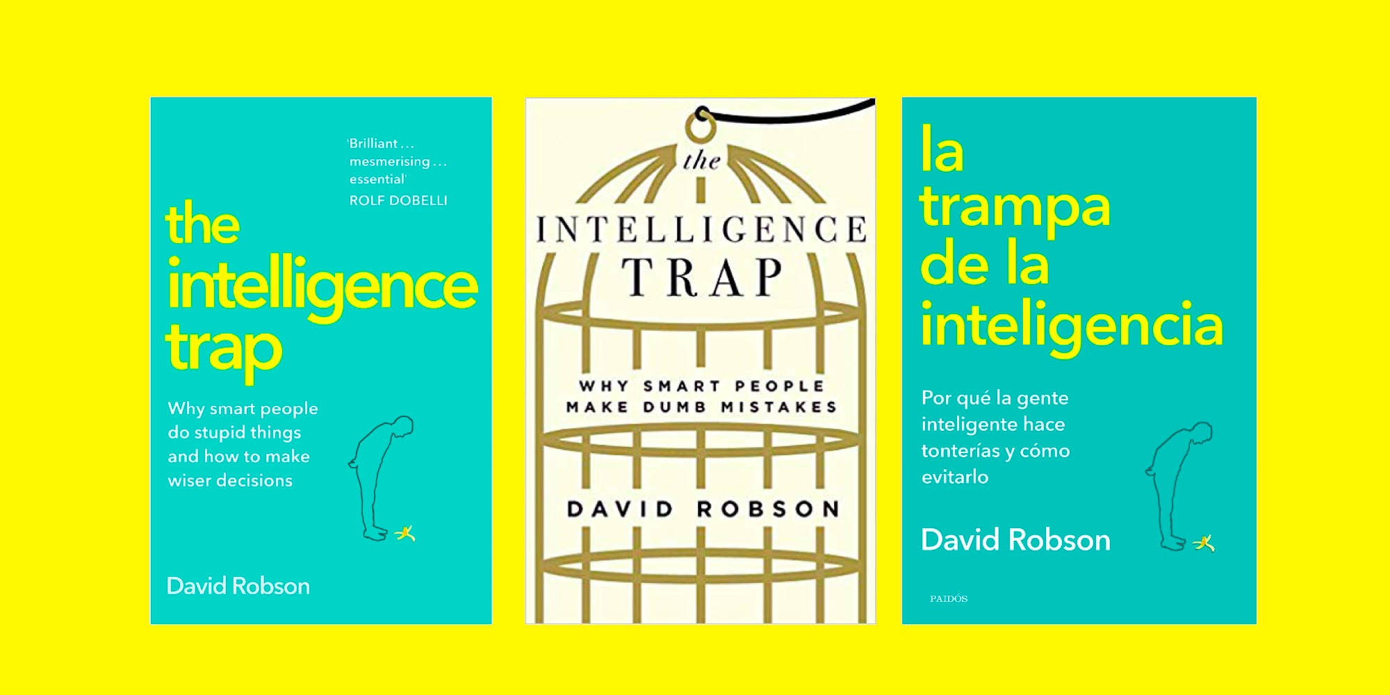 Covers of The Intelligence Trap/La Trampa de la Inteligencia